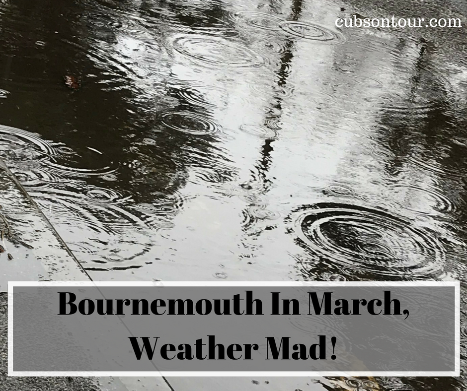 Bournemouth In March, Weather Mad!