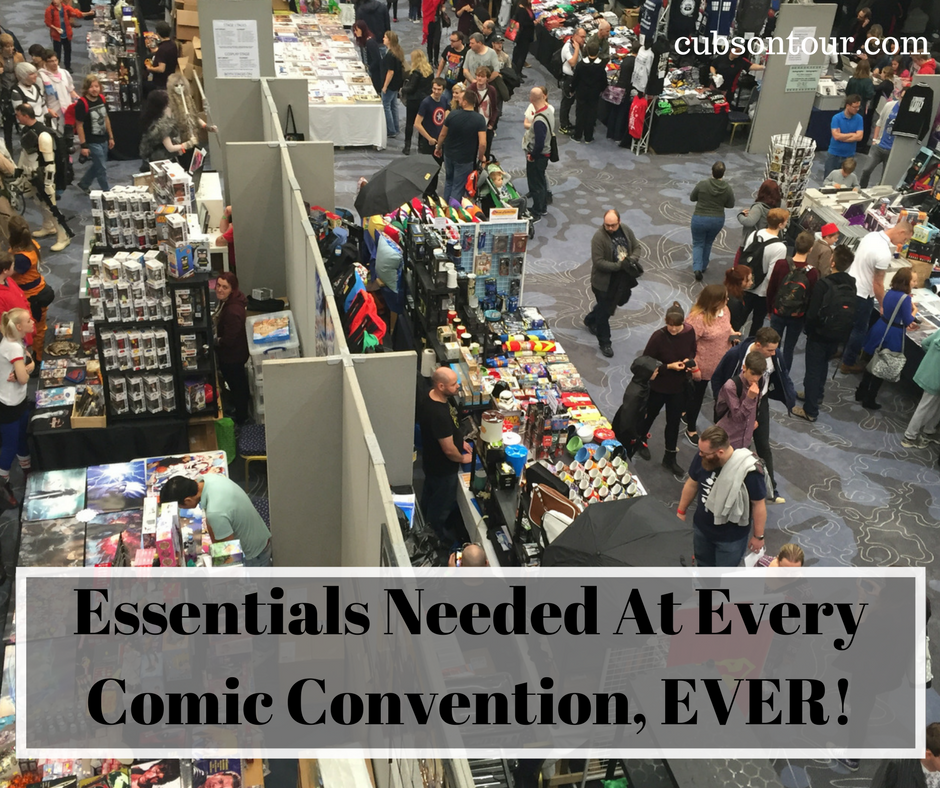 Essentials Needed At Every Comic Convention, EVER!