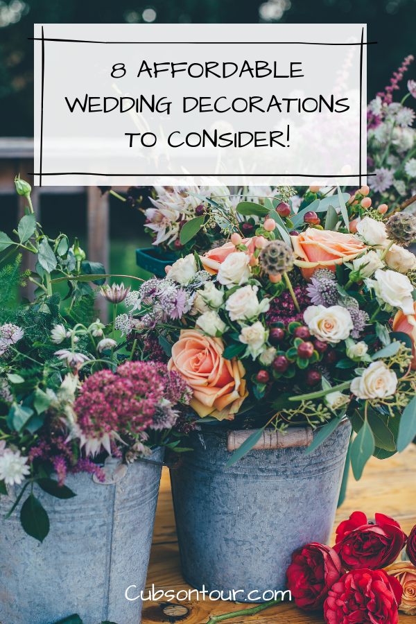 8 Affordable Wedding Decorations To Consider!