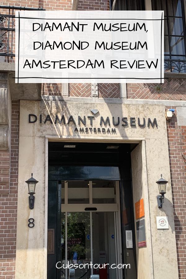 Diamant Museum, Diamond Museum Amsterdam Review