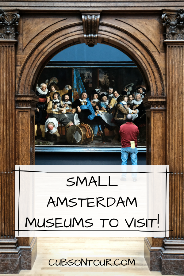 Small Amsterdam Museums To Visit!