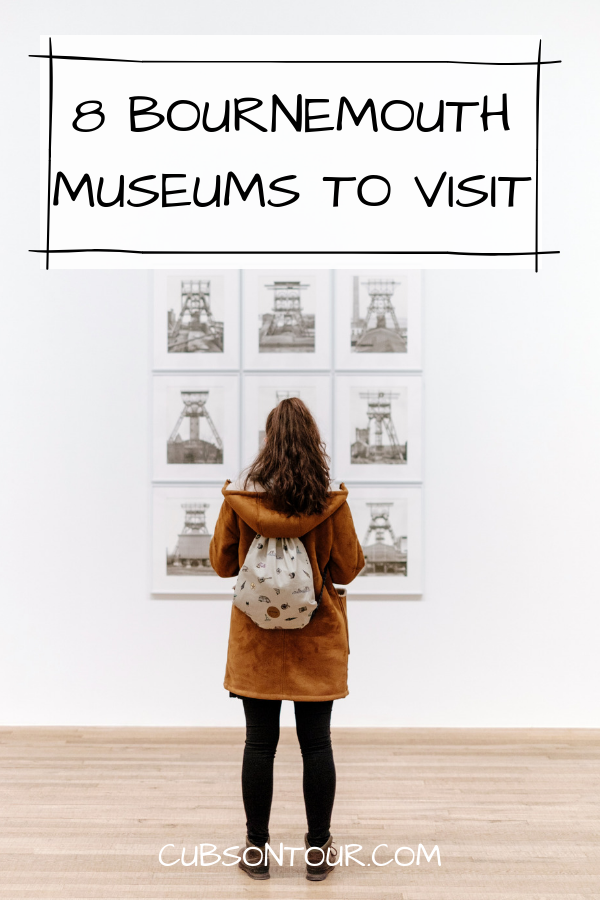 8 Bournemouth Museums To Visit, things to do in Bournemouth, Bournemouth attractions, Museums in Bournemouth